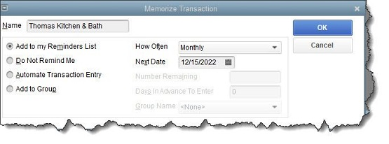 Figure 2 - When QuickBooks memorizes a bill, it gives you several options for managing repeat occurrences.